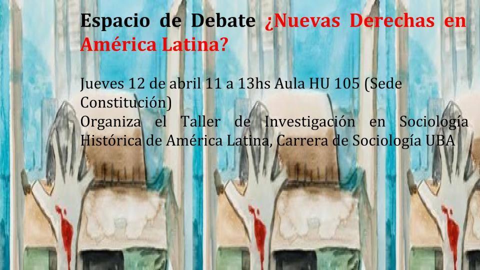 Espacio debate: ¿Nuevas derechas en América Latina?