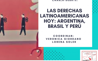 Las derechas Latinoamericanas hoy: Argentina, Brasil y Perú